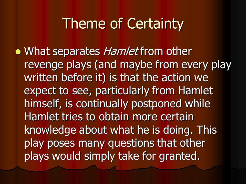 Theme of Certainty