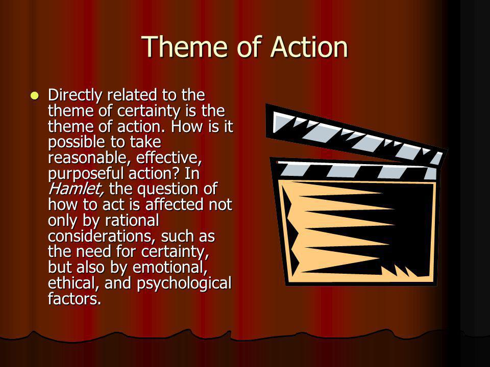 Theme of Action