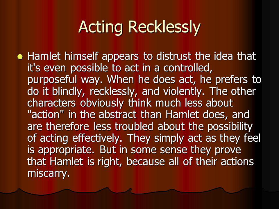 Acting Recklessly