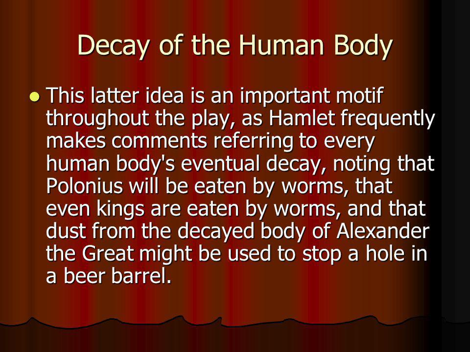 Decay of the Human Body