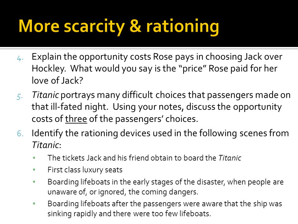 More scarcity & rationing