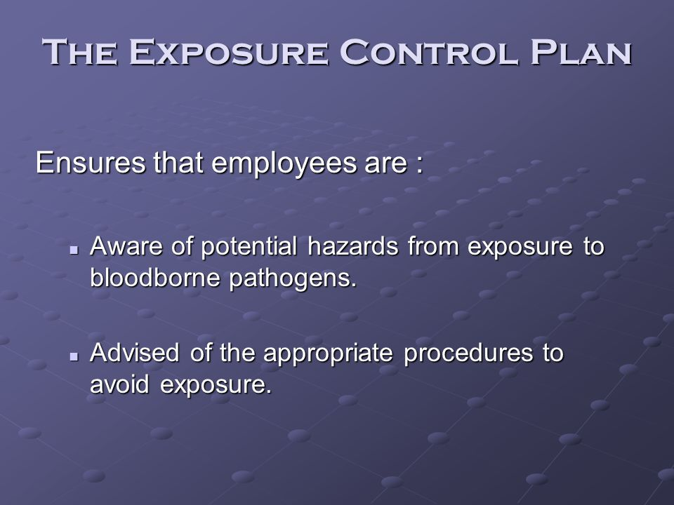 The Exposure Control Plan
