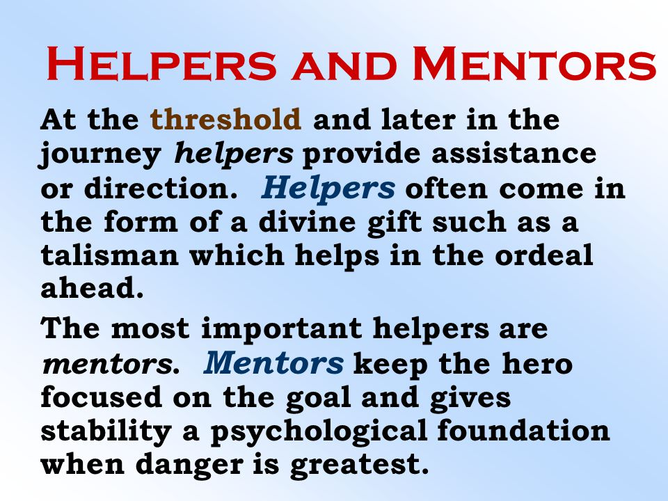 Helpers and Mentors