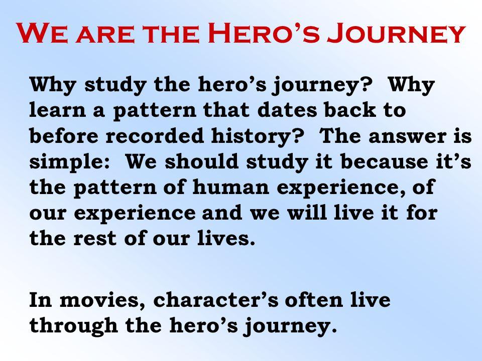 We are the Hero's Journey