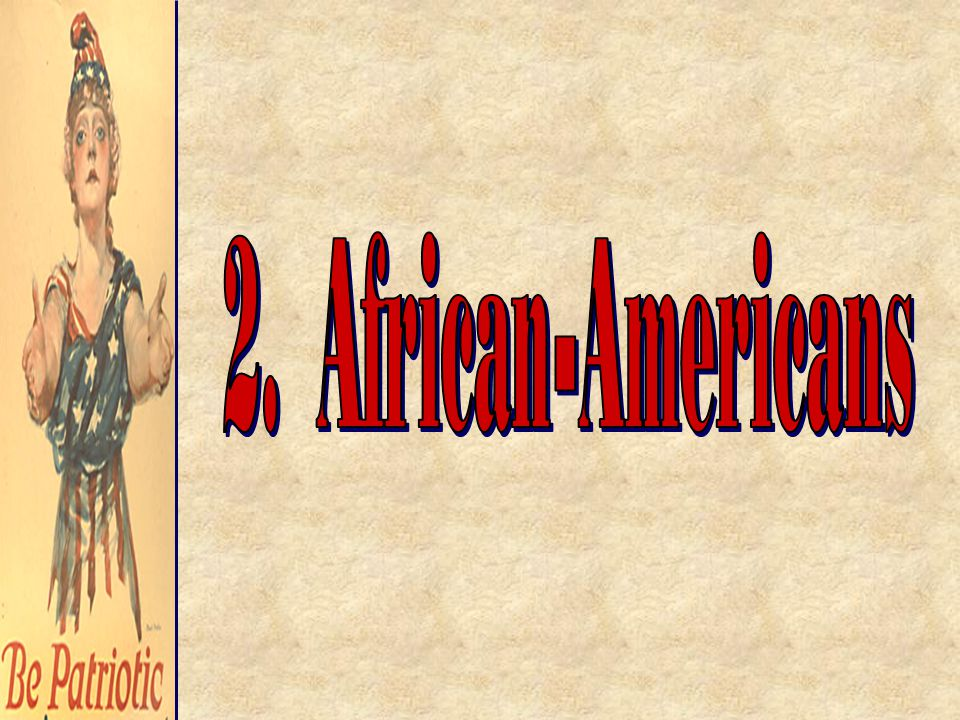 2. African-Americans