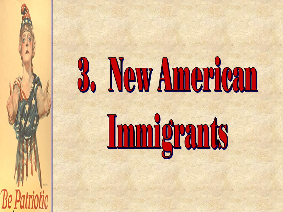 3. New American Immigrants