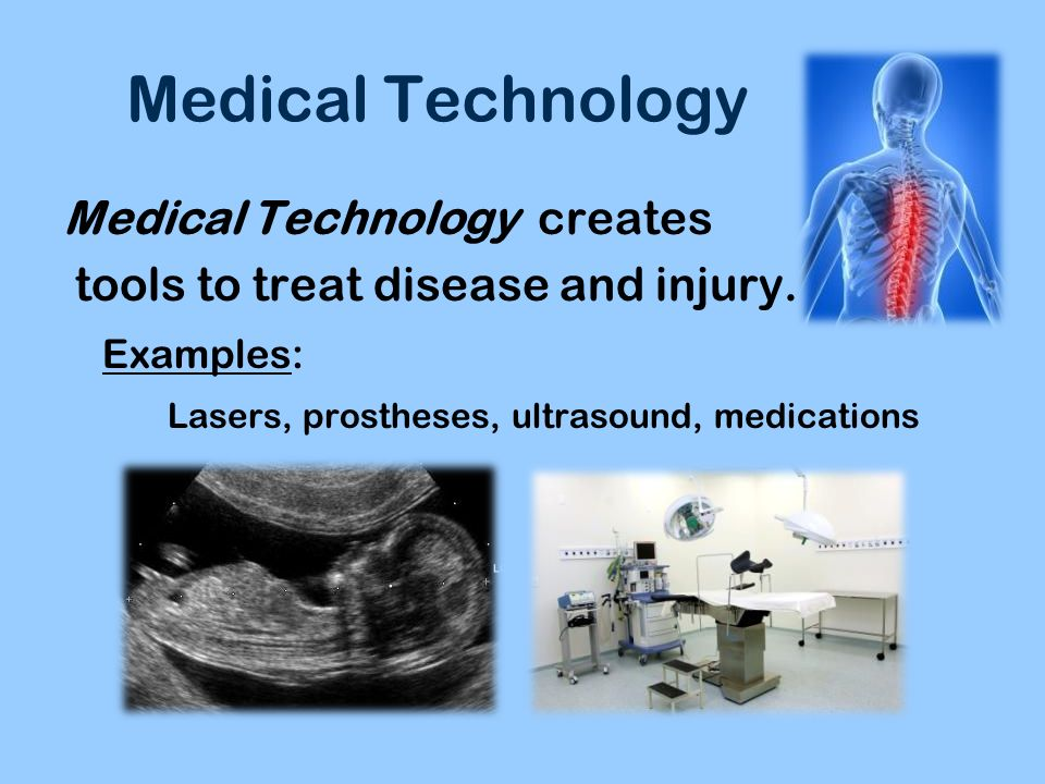 Medical Technology Medical Technology creates
