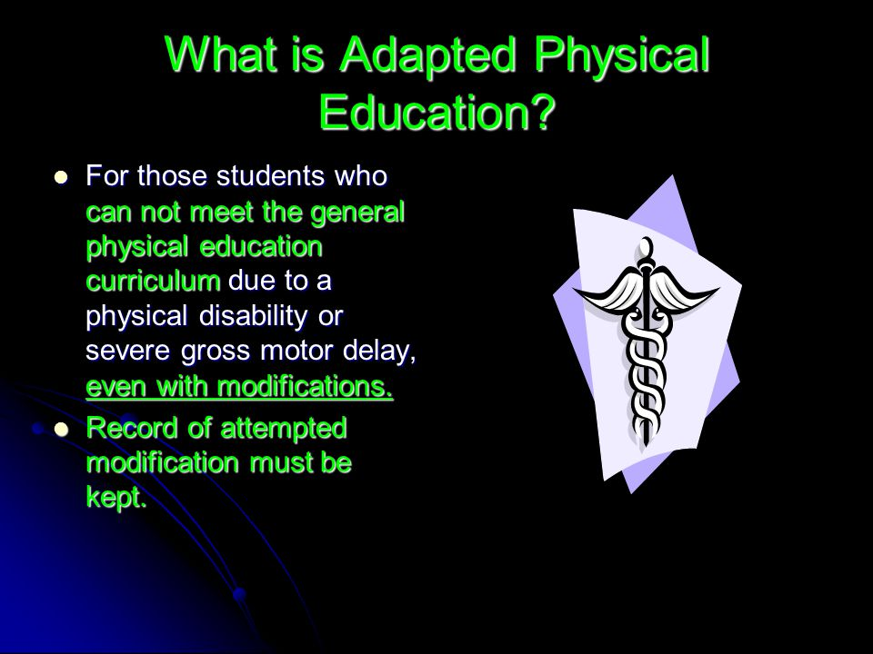 What is Adapted Physical Education