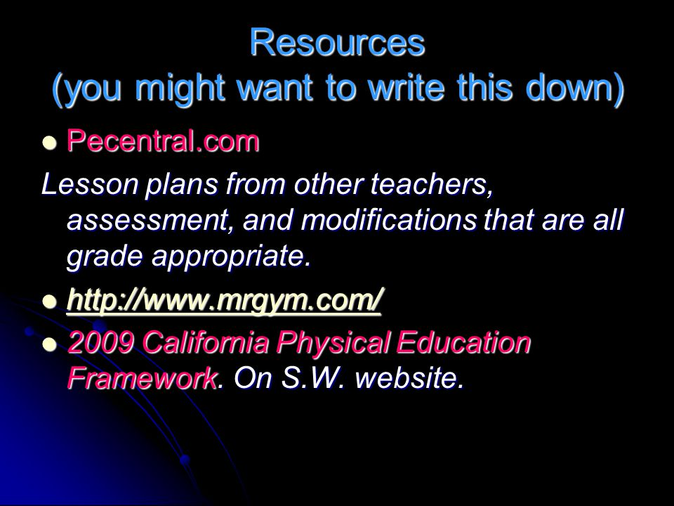 Resources (you might want to write this down)