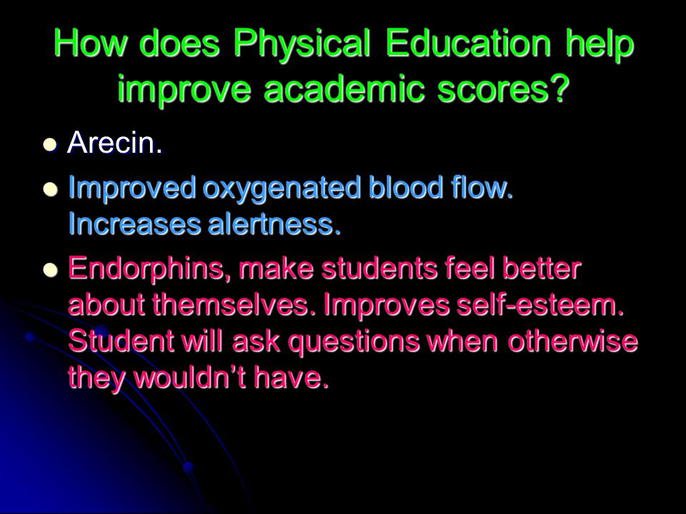 How does Physical Education help improve academic scores