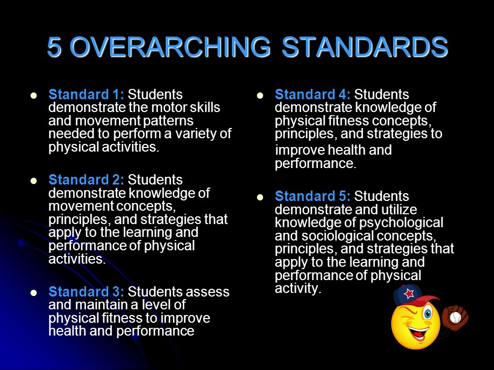 5 OVERARCHING STANDARDS