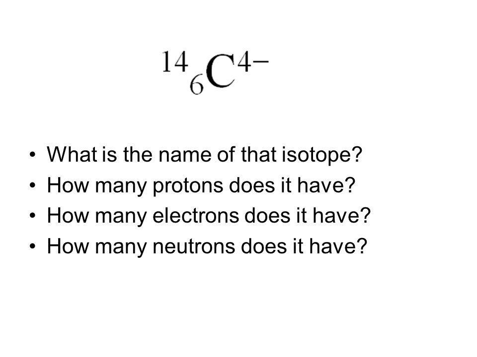 What is the name of that isotope