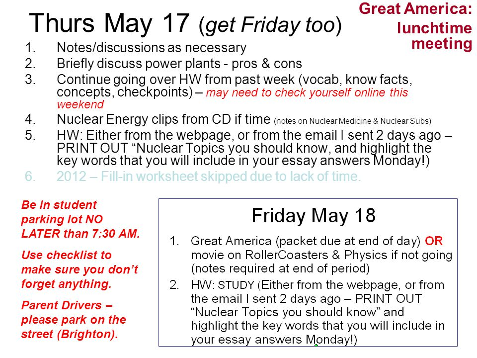Thurs May 17 (get Friday too)