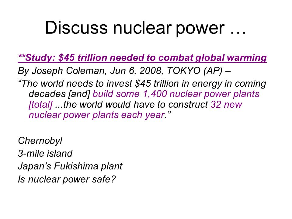 Discuss nuclear power …