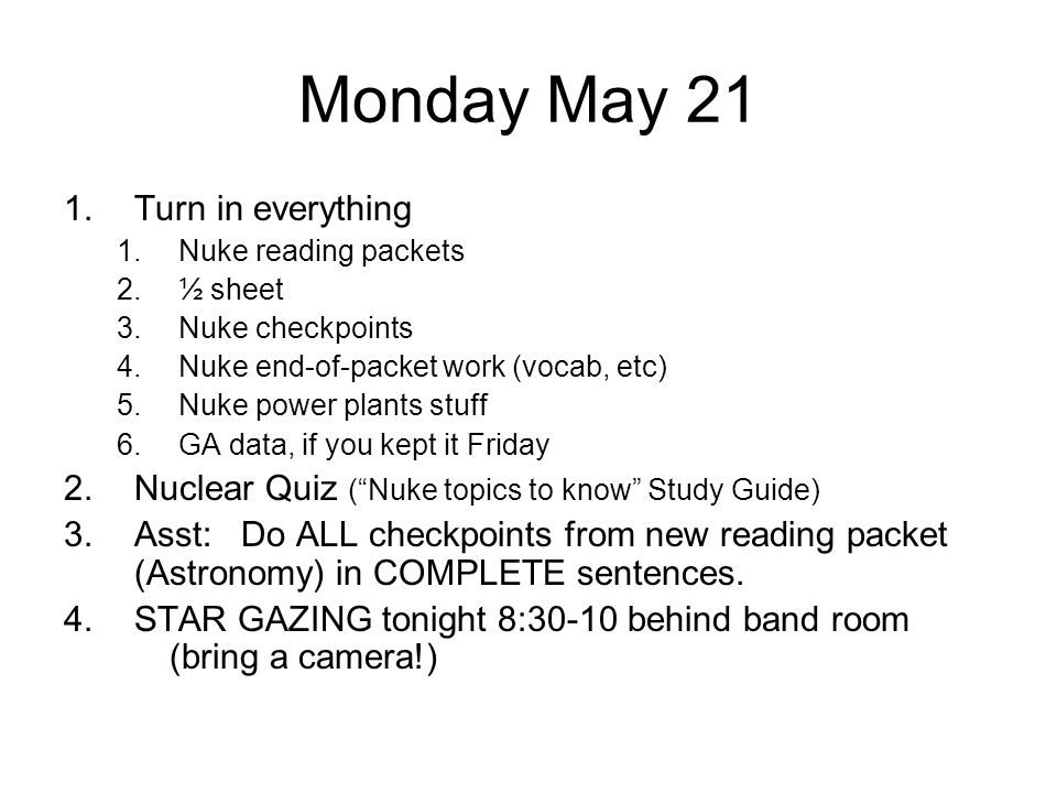 Monday May 21 Turn in everything