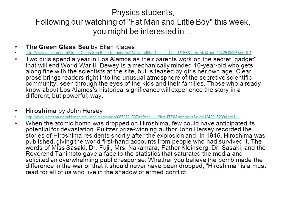 Physics students, Following our watching of Fat Man and Little Boy this week, you might be interested in ...