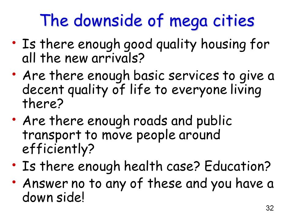 The downside of mega cities