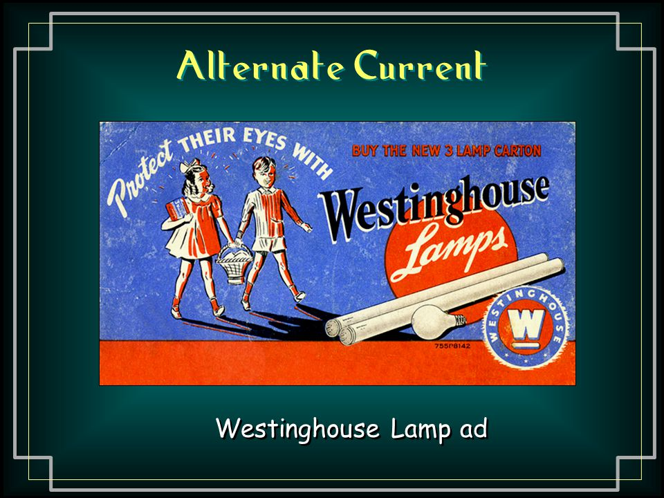 Alternate Current Westinghouse Lamp ad