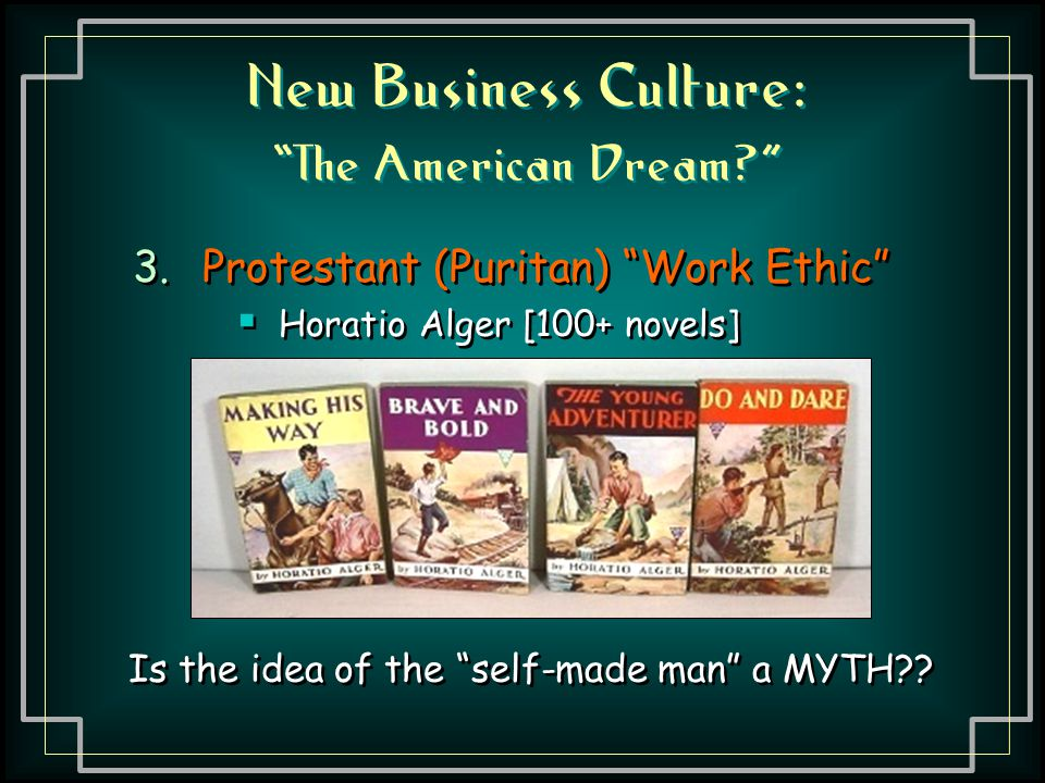 New Business Culture: The American Dream