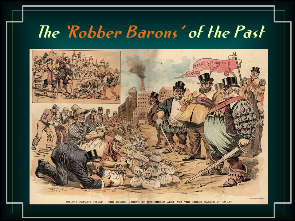 The 'Robber Barons' of the Past