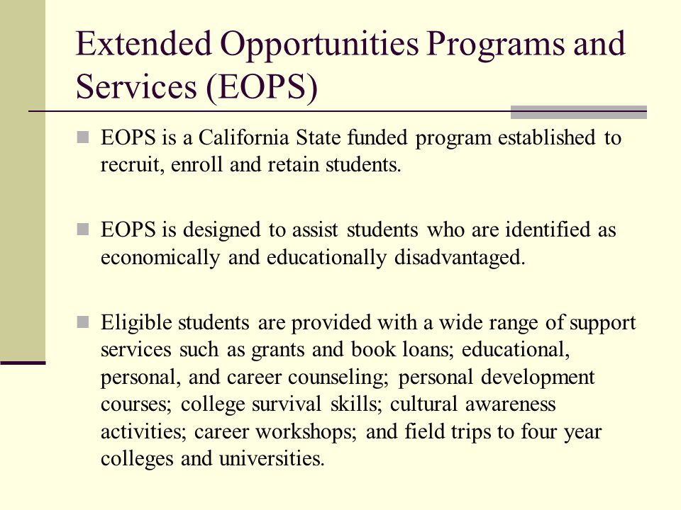 Extended Opportunities Programs and Services (EOPS)
