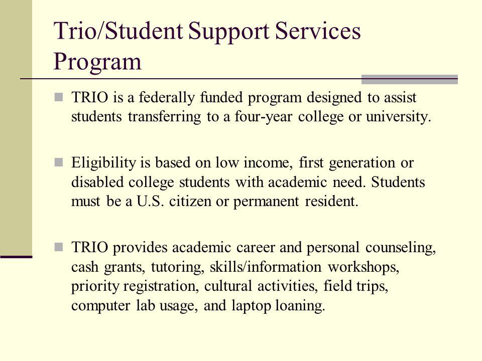 Trio/Student Support Services Program