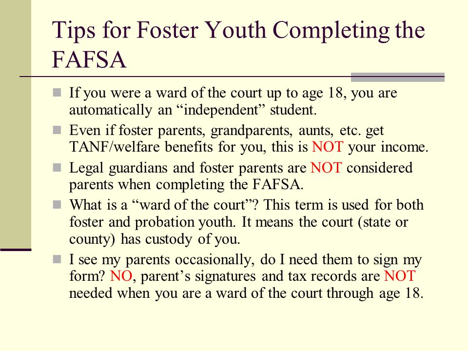 Tips for Foster Youth Completing the FAFSA