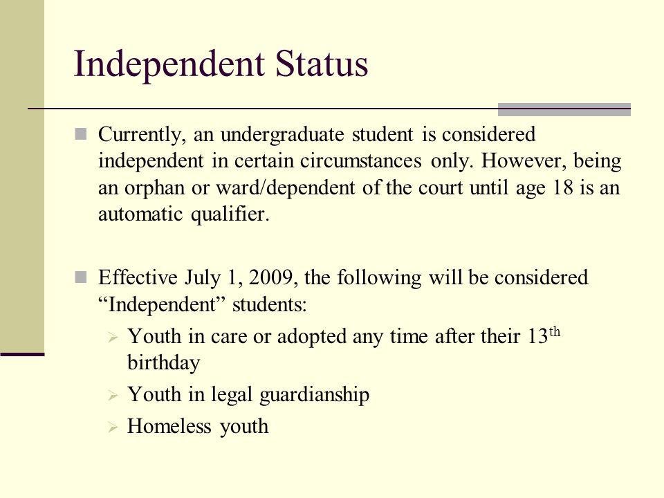Independent Status