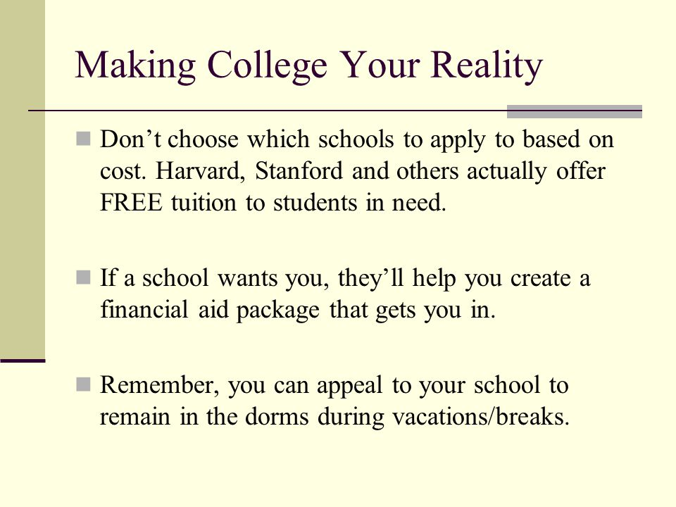 Making College Your Reality
