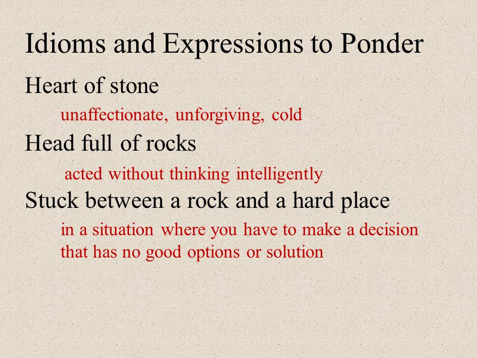 Idioms and Expressions to Ponder