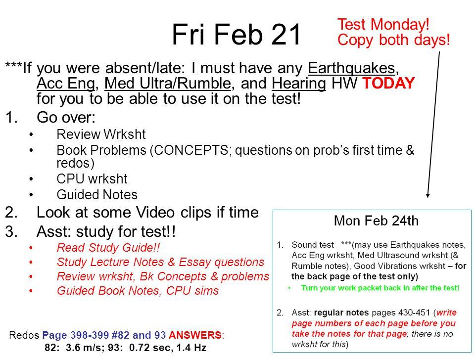 Fri Feb 21 Test Monday! Copy both days!