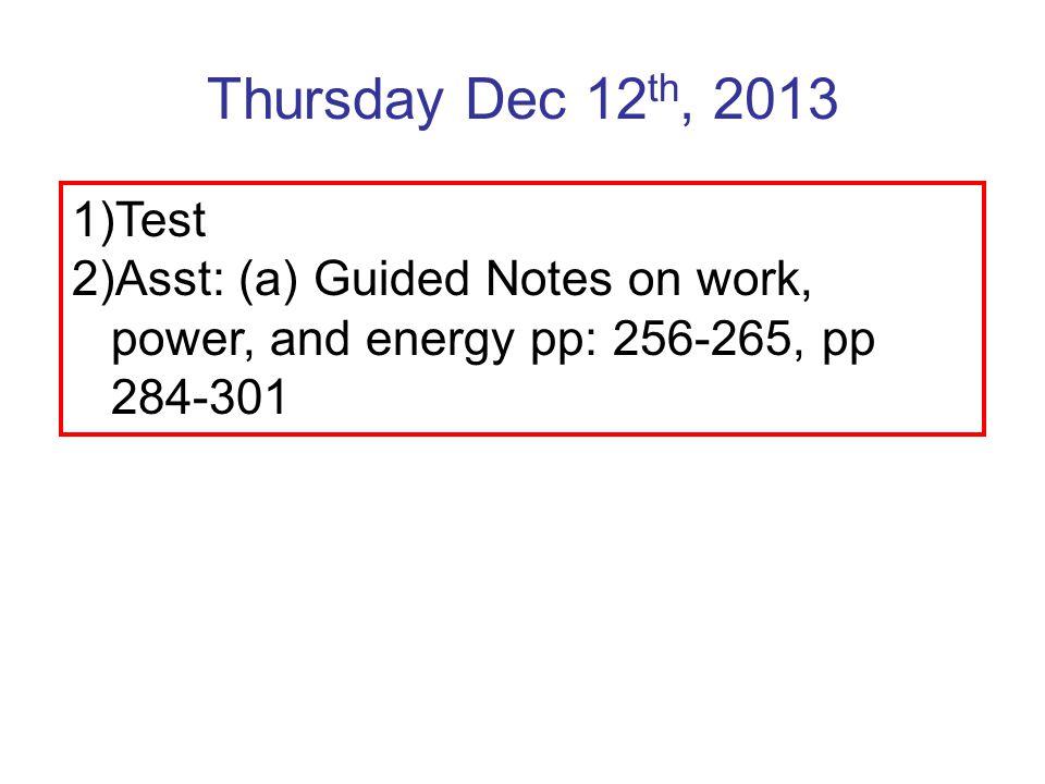 Thursday Dec 12th, 2013 Test.