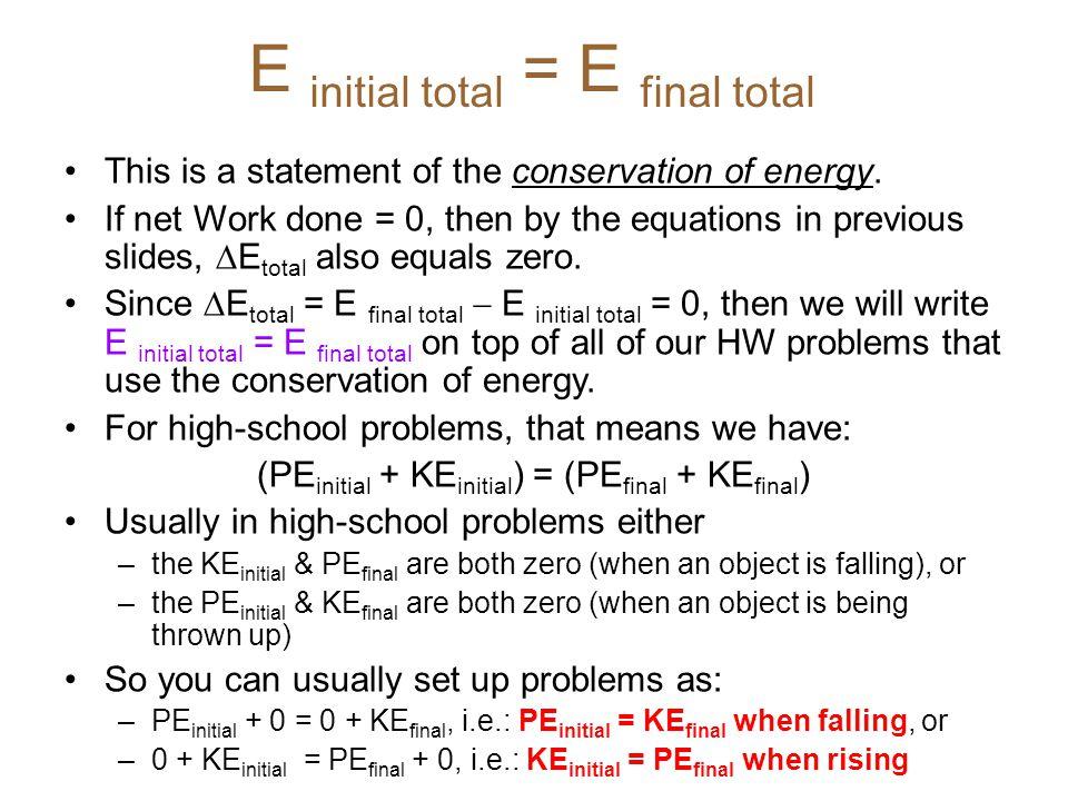 E initial total = E final total