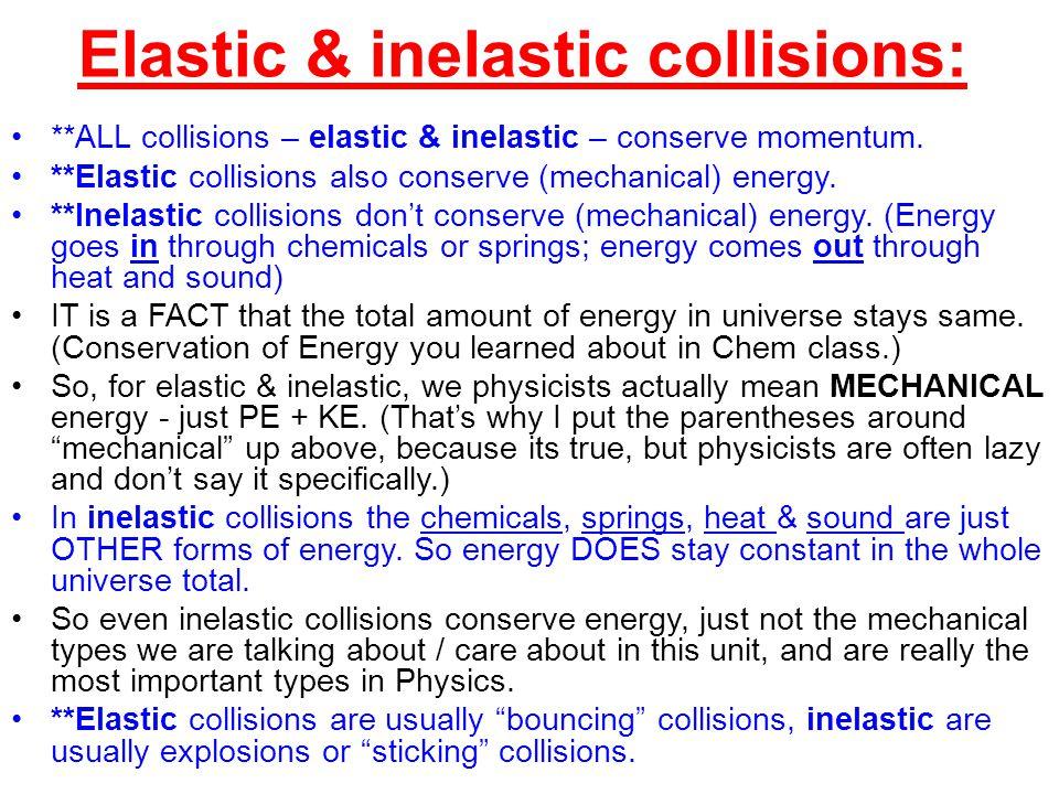 Elastic & inelastic collisions: