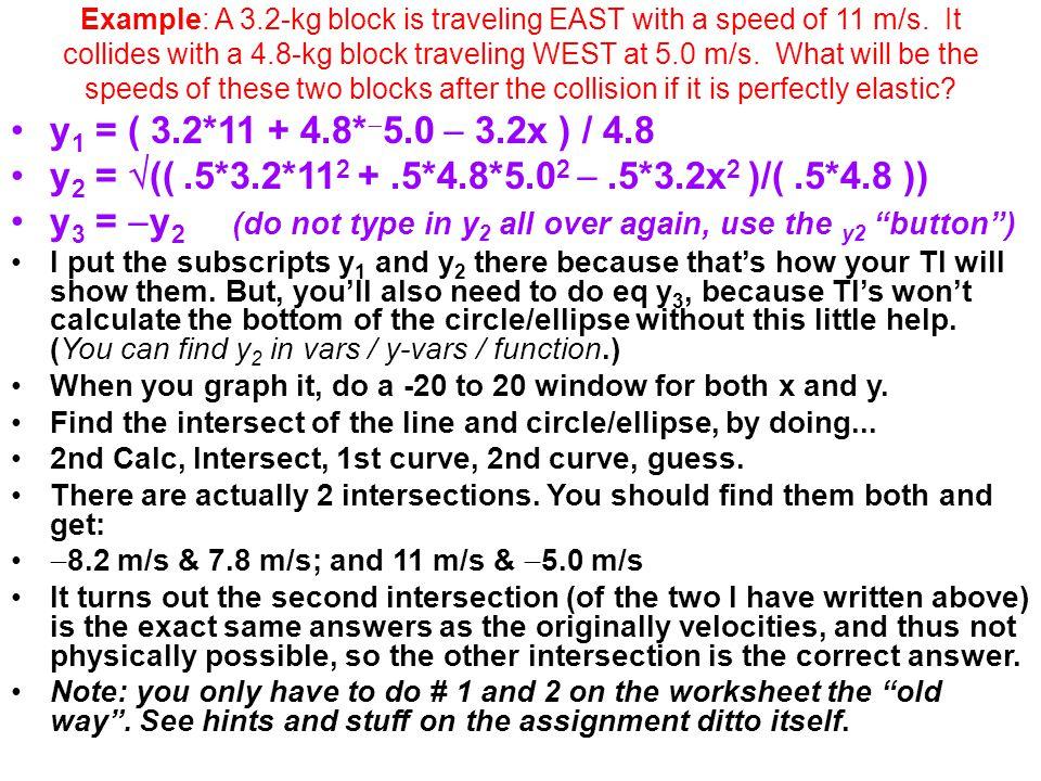 y3 = y2 (do not type in y2 all over again, use the y2 button )