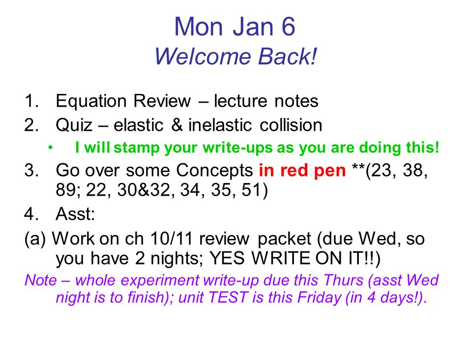 Mon Jan 6 Welcome Back! Equation Review – lecture notes