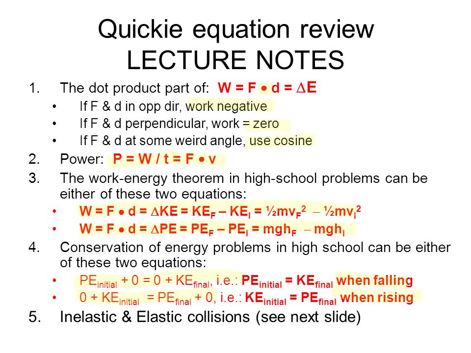 Quickie equation review LECTURE NOTES