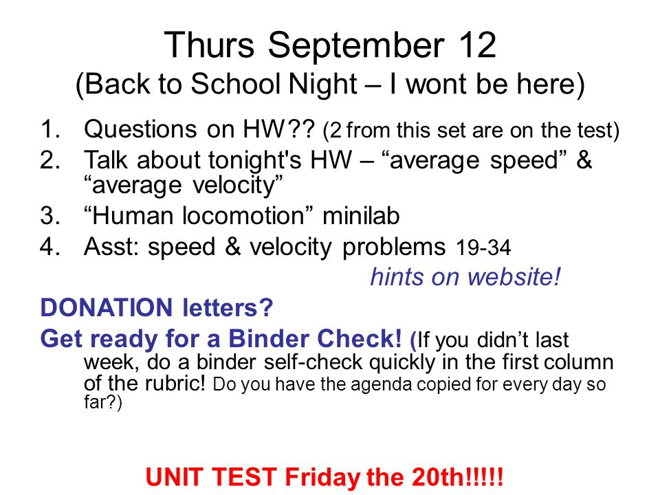Thurs September 12 (Back to School Night – I wont be here)