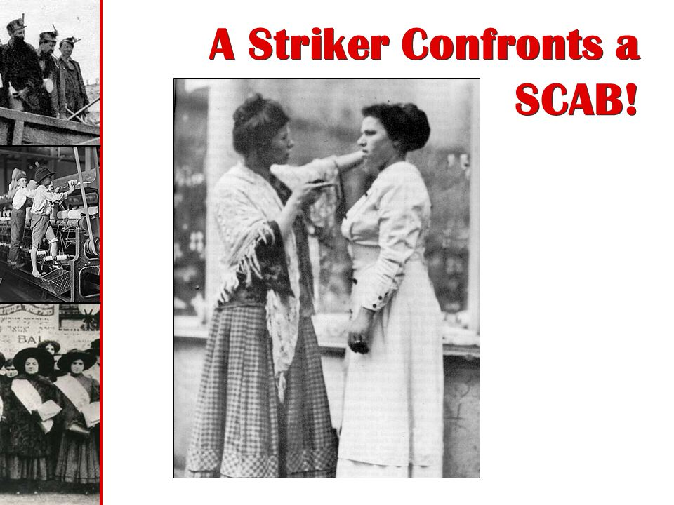 A Striker Confronts a SCAB!