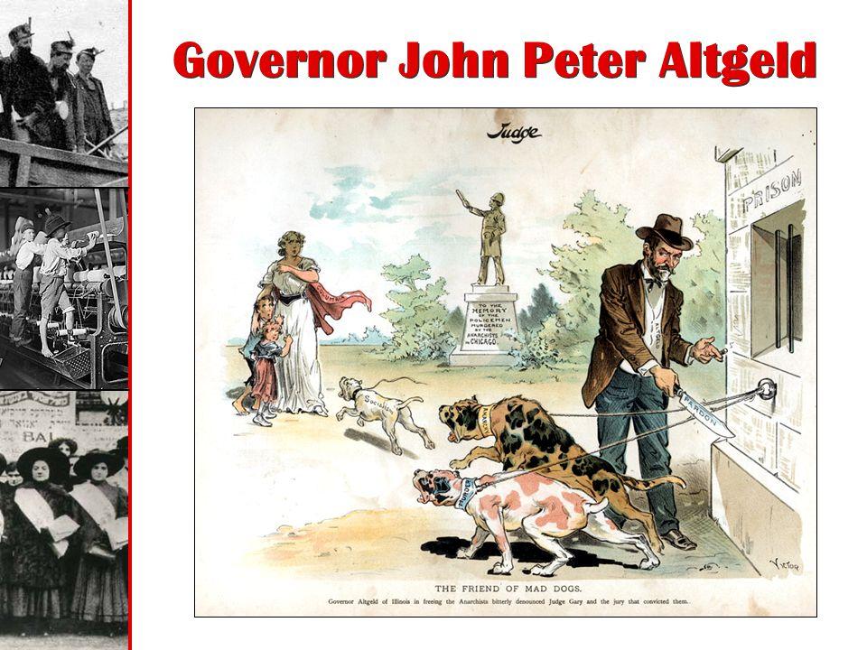 Governor John Peter Altgeld