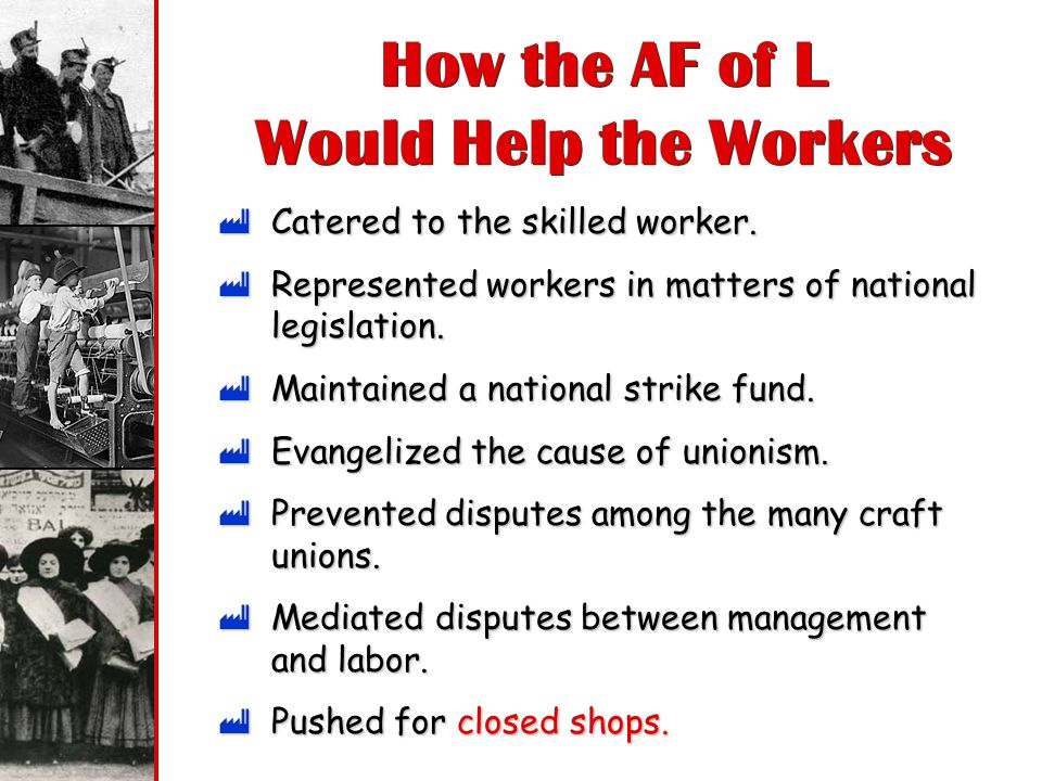 How the AF of L Would Help the Workers