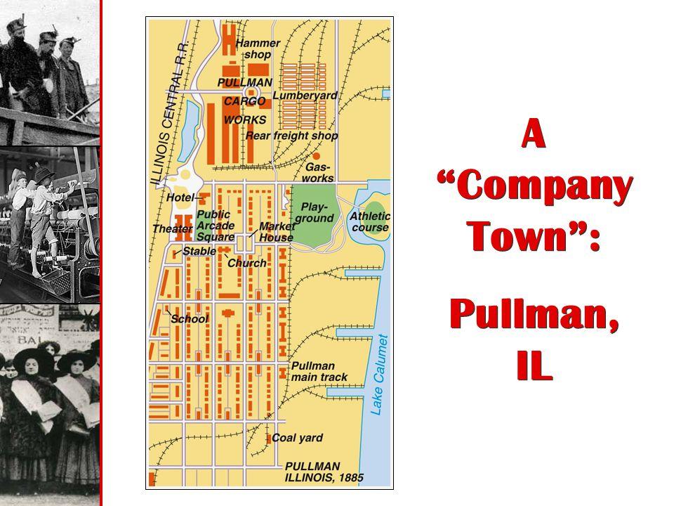 A Company Town : Pullman, IL