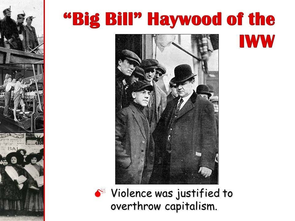 Big Bill Haywood of the IWW