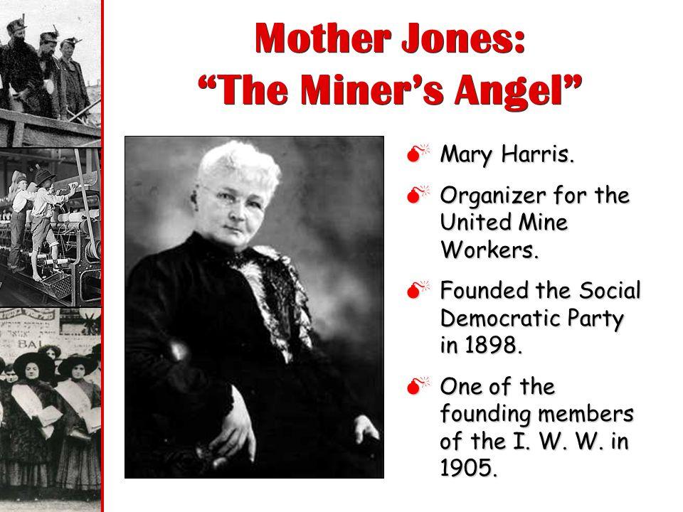 Mother Jones: The Miner's Angel