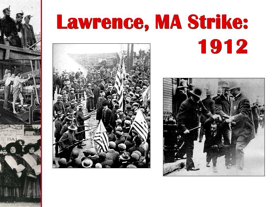 Lawrence, MA Strike: 1912
