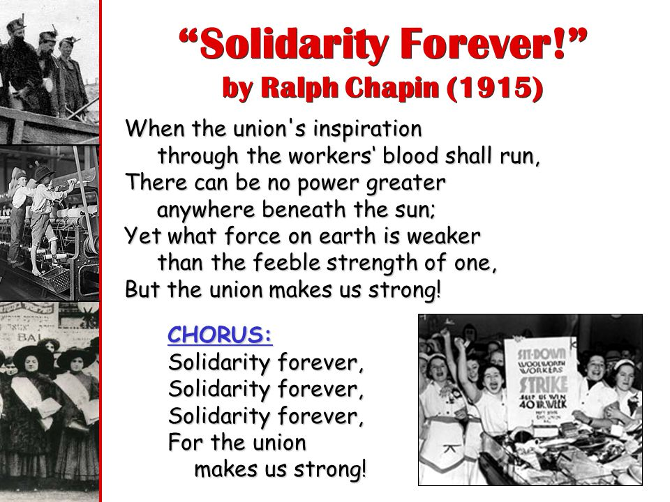 Solidarity Forever! by Ralph Chapin (1915)