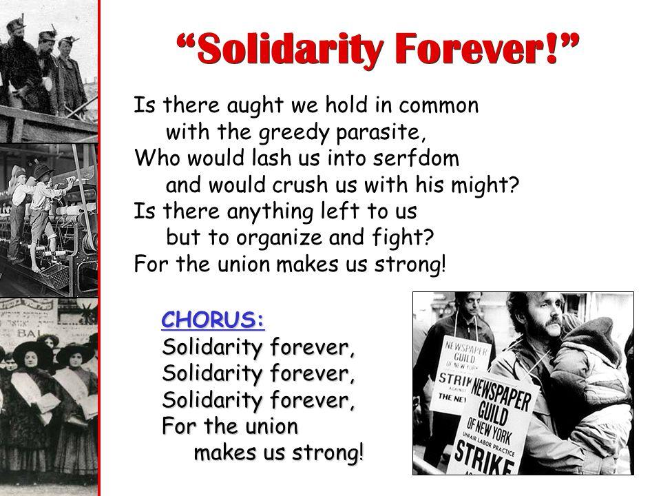 Solidarity Forever!