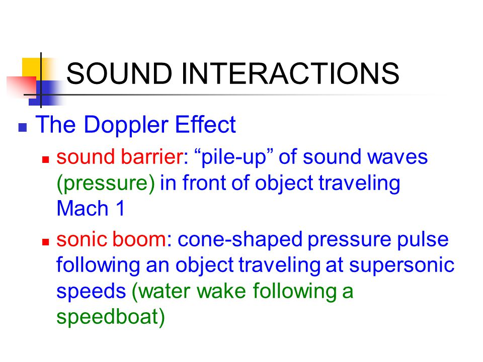 SOUND INTERACTIONS The Doppler Effect