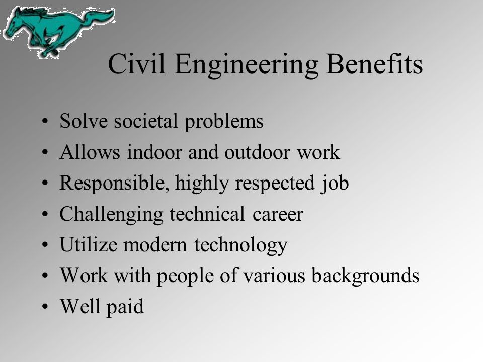 Civil Engineering Benefits