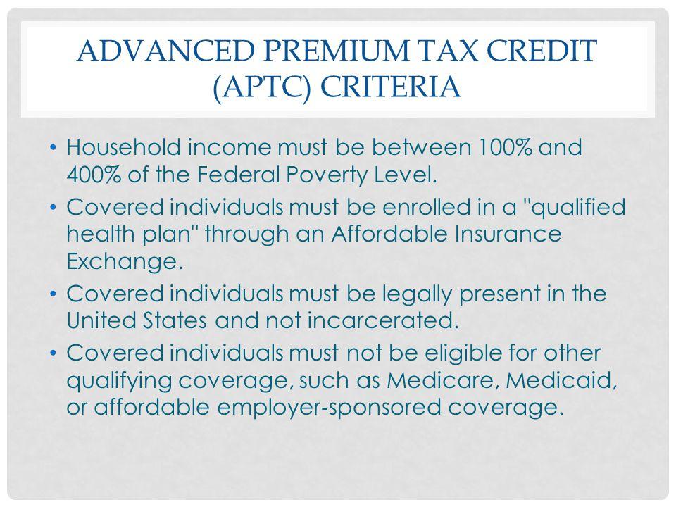 Advanced Premium Tax Credit (APTC) Criteria